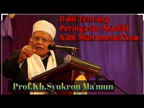 Ceramah Prof.Kh. Syukron Ma'mun, Dalil tentang memperingati hari Maulid Nabi Muhammad saw