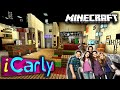 iCARLY-MAP IN MINECRAFT