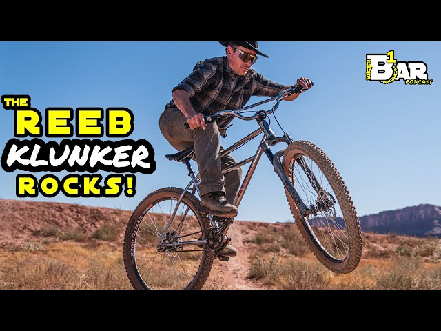 Why you should choose the REEB Klunker - B1KER Bar Bits