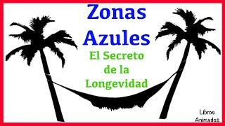 El Secreto de la Longevidad - Blue Zones - Resumen Animado - LibrosAnimados
