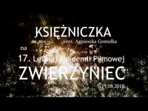 KSIĘŻNICZKA Reż. A. Gomułka // Na LAF / ZWIERZYNIEC // 2016