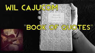 Wil Cajucom - Book of Quotes (Acoustic Music Video)