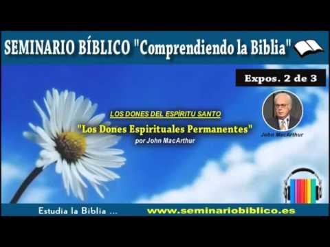 02 – Los Dones Espirituales Permanentes – [Los Dones del Espíritu Santo]