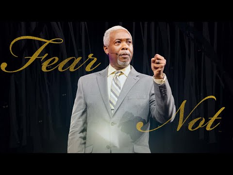 Fear Not! | Bishop Dale C. Bronner | Word of Faith Family Worship Cathedral