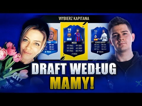 DRAFT WEDŁUG MAMY!!!   FIFA 17