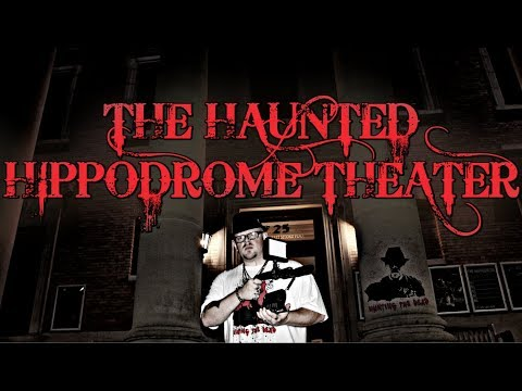 Gainesville's Hippodrome Theater  (REAL PARANORMAL HAUNTINGS)