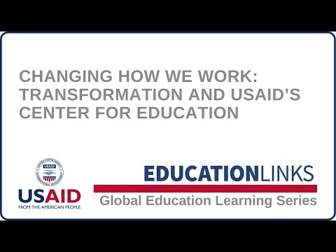 Changing How We Work: Transformation and USAID's Center for Education