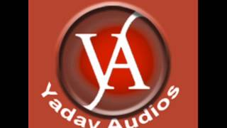 new yadav songs 2015 (risala bazar)