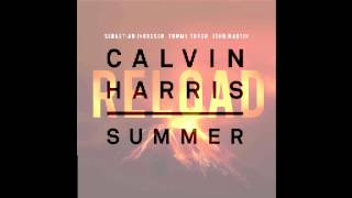 Reload Summer (Calvin Harris vs. Sebastian Ingrosso & Tommy Trash & John Martin) Mashup