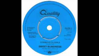 Sweet Blindness - Cowboys To Girls - Quality