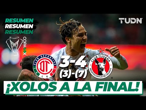 Resumen y Goles   Toluca 3 (3) - (7) 4 Tijuana   Copa Mx - Semifinal Vuelta   TUDN