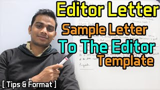 Editor Letter – Sample Letter To The Editor Template | Tips & Format