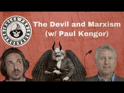 The Devil and Marxism (w/ Paul Kengor)
