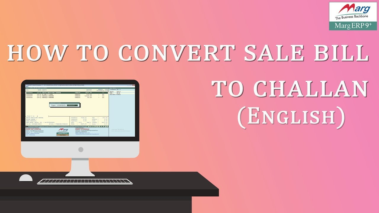how to convert challan into sale bill in marg erp english youtube