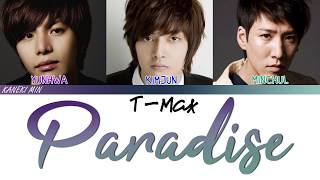 T-MAX - Paradise (Boys Over Flowers OST ) (COLOR CODED LYRIC HAN/ROM/ENG)