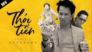 Thói Tiền - Danh Hài Bảo Chung | Ca Nhạc Hài 2020