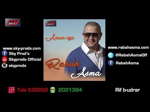 Rabah Asma 2015 - Rif b-udrar