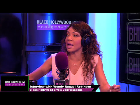 Wendy Raquel Robinson Interview | Black Hollywood Lives' Conversations
