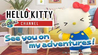 "Here we Go!  Hello Kitty's Global Channel! ""Hello Kitty's promotion of the SDGs Worldwide. Vol.1"""