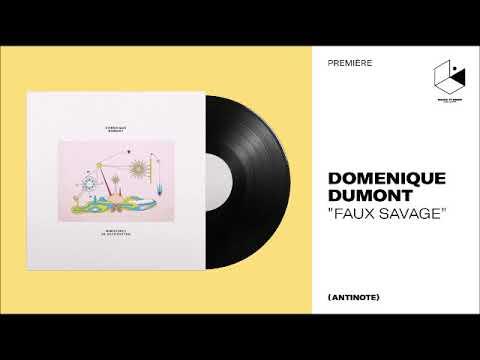Domenique Dumont - Faux Savage