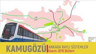 Ankara'da İnşaatı Süren Raylı Sistemlerin Son Durumu Kasım-2019