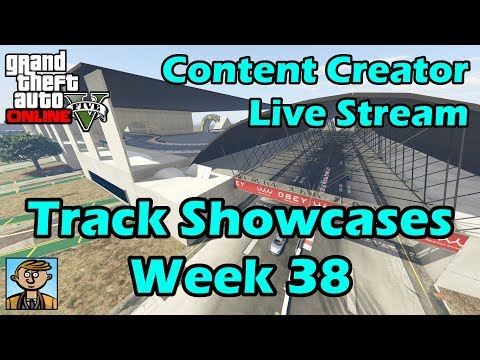 GTA Race Track Showcases (Week 38) [PS4] - GTA Content Creator Live Stream