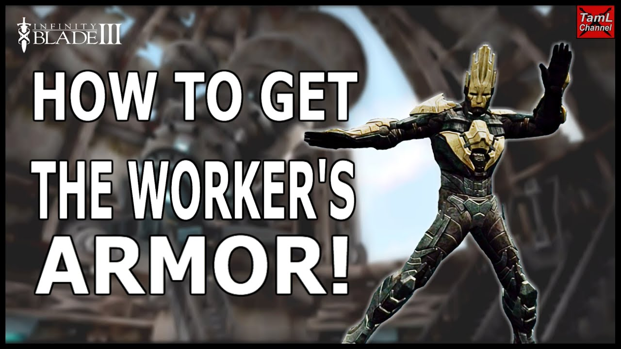 Infinity Blade 3 How To Get The Worker S Armor Youtube