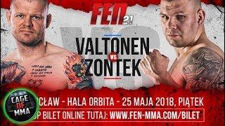 FEN 21 - Marcin Zontek vs Toni Valtonen