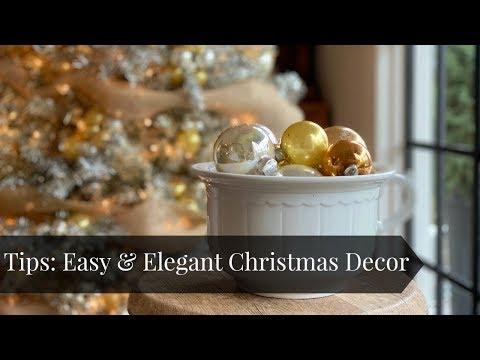 TIPS: Easy & Elegant Christmas Decor