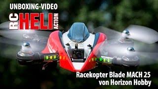 RC-Heli-Action: Unboxing Racekopter Blade Mach 25 von Horizon Hobby