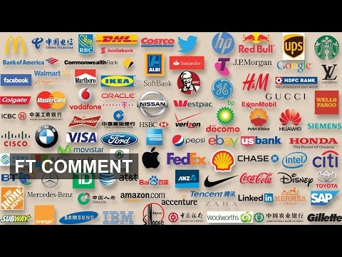 The Most Valuable Global Brands - 10 Years On | FT Comment