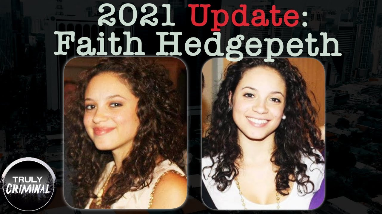 The Faith Hedgepeth Case: 2021 Update