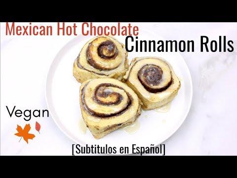 Vegan Mexican Hot Chocolate Cinnamon Rolls!! | Easy
