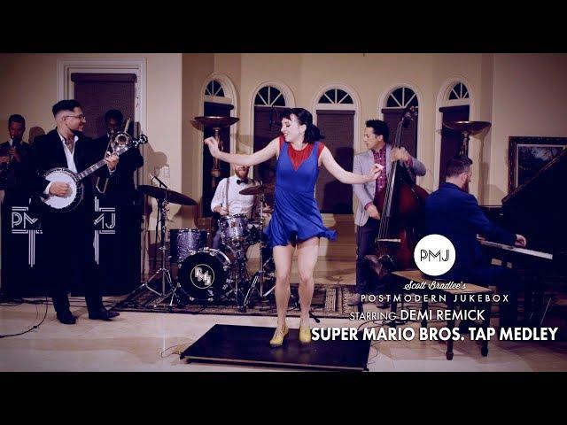 Super Mario Bros. (Tap Dance Medley) - Postmodern Jukebox (ft. Demi Remick)