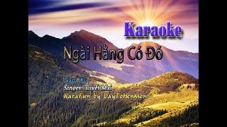 [Karaoke Demo] Ngài Hằng Có Đó - Nam Du (Giọng Ca Tuyết Mai)