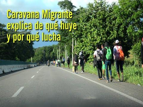 Caravana Migrante explica de qué huye y por qué lucha