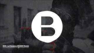 MHD - La Puissance - Afro Trap Part 7 (BSSMNT Remix)