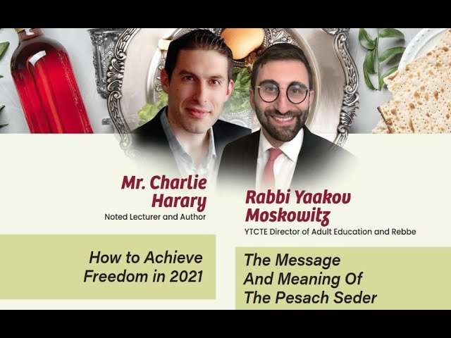 Pre Pesach Evening of Inspiration with Rabbi Yaakov Moskowitz and Charlie Harary