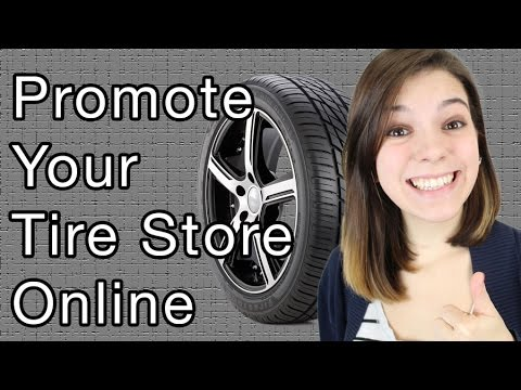 Online Tire Store >> Promote Your Tire Store Online