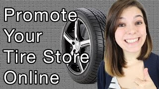 Promote Your Tire Store Online