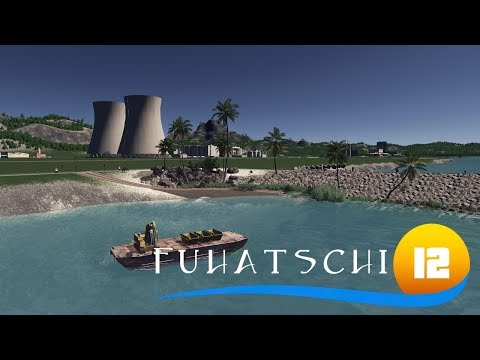 Cities Skylines: Fuhatschi Islands - Folge 12 - St. Lucie Nuclear Power Plant