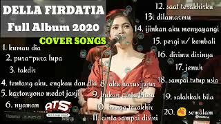 DELLA FIRDATIA - COVER SONG   FULL ALBUM 2020   #TOPSONG #GOODSONG #BESTOFDELLAFIRDATIA