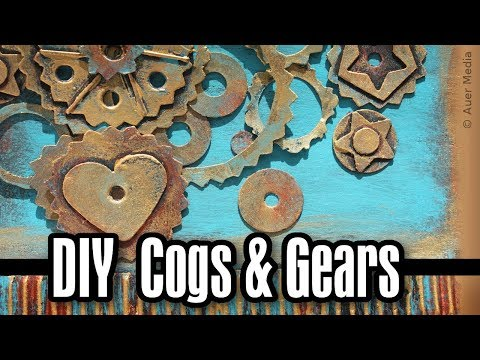 DIY Cogs and gears for cards, scrapbook, art journals, mixed media projects etc
