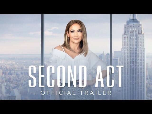 Second Act | Official Trailer | Own It Now On Digital HD, Blu-Ray & DVD