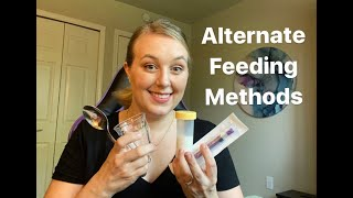 Alternate Feeding Methods *Other than a bottle* for newborns to toddlers!