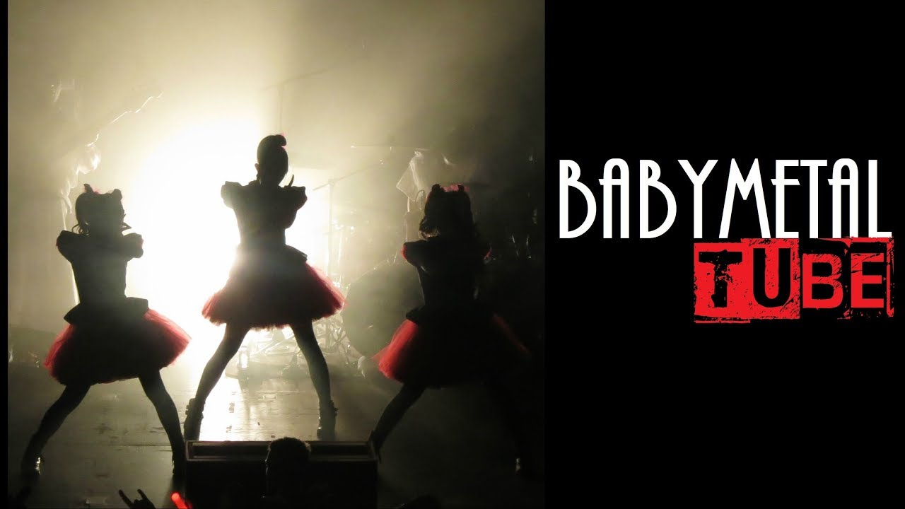 BABYMETAL TUBE - Discover the channel (2017 version)