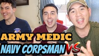 ARMY MEDIC VS  NAVY CORPSMAN (ARMY vs NAVY)