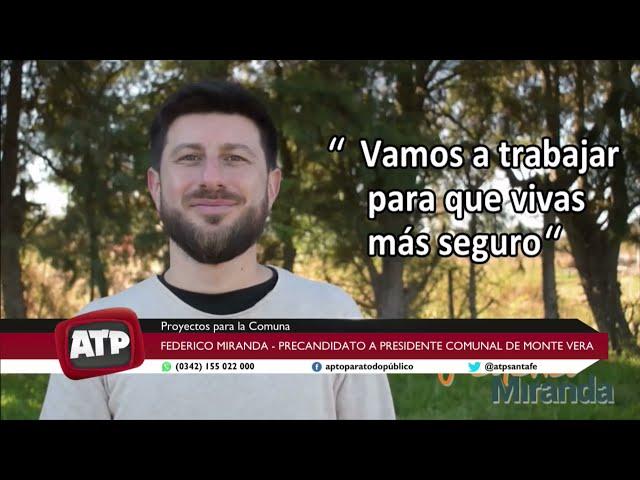 Federico Miranda - Precand. a Pte Comunal de Monte Vera - ATP 03 08 21