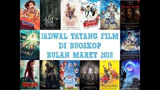 Video Jadwal Tayang Film di Bioskop Bulan Maret 2018 (XXI,21,Cinemaxx,Dll) download MP3, 3GP, MP4, WEBM, AVI, FLV Maret 2018