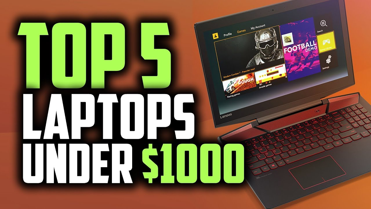 Best Gaming Laptops Under $1000 | Gaming On A Budget